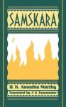 Samskara: A Rite for A Dead Man - U.R. Ananthamurthy