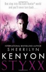 Styxx: The Dark-Hunter World, Book 23 - Sherrilyn Kenyon