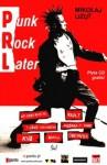 PRL – Punk Rock Later - Mikołaj Lizut