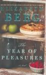 The Year of Pleasures: A Novel - Elizabeth Berg