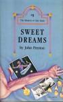 Sweet Dreams - John Preston