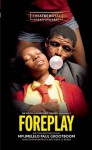 Foreplay - Arthur Schnitzler