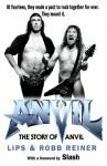 Anvil!: The Story of Anvil - Lips, Robb Reiner, Slash