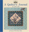 A Quilter's Journal: A Place for Keeping Photos, Fabrics and Memories of Your Favorite Quilts - Debbie Field