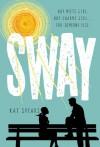 Sway - Kat Spears