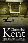 The Dead Season - Christobel Kent