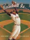 Baseball Is . . . - Louise Borden, Raúl Colón