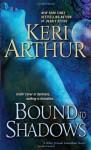 Bound to Shadows: A Riley Jenson Guardian Novel - Keri Arthur
