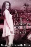 A Killler's Field - Susan Elizabeth Alvis