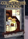 Cold-Weather Cooking - Sarah Leah Chase