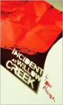 Incident at Willow Creek - Don Hunter