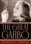 The Great Garbo - Pierre Stephen Robert Payne