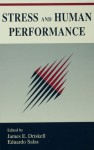 Stress and Human Performance (Applied Psychology Series) - James E. Driskell, Eduardo Salas