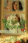 Mischief And Mistletoe (Wild Wild West) - Lena Matthews, Mary Moran, Valerie Tibbs