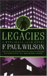 Legacies: A Repairman Jack Novel (Repairman Jack Novels) - F. Paul Wilson