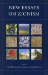 New Essays on Zionism - David Hazony, Michael B. Oren, Yoram Hazony