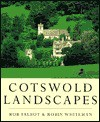 Cotswold Landscapes - Rob Talbot, Robin Whiteman