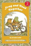 Frog and Toad Together: (I Can Read Book Series: Level 2) - Arnold Lobel
