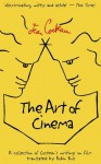 The Art of Cinema - Jean Cocteau, Robin Buss, André Bernard