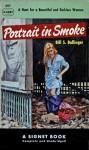 Portrait in Smoke - Bill S. Ballinger