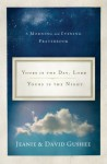 Yours Is the Day, Lord, Yours Is the Night: A Morning and Evening Prayer Book - David P. Gushee