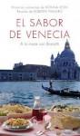 El sabor de venecia: a la mesa con brunetti - Donna Leon