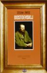 Dostoevskij - Stefan Zweig