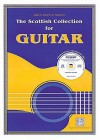 The Scottish Collection for Guitar [With CD] - Music Sales Corp.