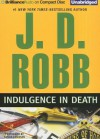 Indulgence in Death - J.D. Robb, Susan Ericksen