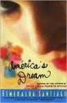 America's Dream - Esmeralda Santiago