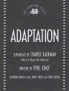 Adaptation (Shooting Scripts) - Charlie Kaufman