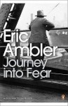 Journey Into Fear - Eric Ambler, Norman Stone