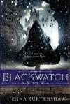 Blackwatch (The Secrets of Wintercraft) - Jenna Burtenshaw