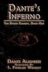 Dante's Inferno: The Divine Comedy, Book One - Dante Alighieri, S. Fowler Wright