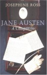 Jane Austen: A Companion - Josephine Ross