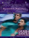 Sudden Recall (Harlequin Intrigue) - Jean Barrett