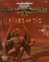 Fires of Dis (AD&D/Planescape) - Steve Perrin, Ray Vallese