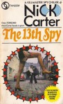 The 13th Spy - Nick Carter