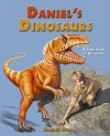 Daniel's Dinosaurs: A True Story of Discovery - Charles Helm