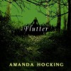 Flutter - Amanda Hocking, Hannah Friedman