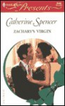 Zachary's Virgin - Catherine Spencer