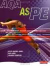 AQA AS PE Student Book - Nesta Wiggins-James, Rob James, Graham Thompson