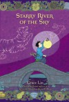 Starry River of the Sky - Grace Lin
