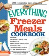 The Everything Freezer Meals Cookbook - Candace Anderson, Nicole Cormier