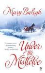 Under the Mistletoe - Mary Balogh