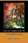 Faust: Der Tragödie, Erster Teil - Johann Wolfgang von Goethe
