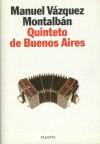Quinteto de Buenos Aires (Pepe Carvalho, #20) - Manuel Vázquez Montalbán