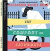 The Comfort of Saturdays (Sunday Philsophy Club, #5) - Alexander McCall Smith, Hilary Neville