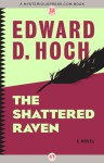 The Shattered Raven: A Novel - Edward D. Hoch