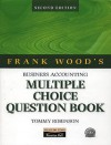 Frank Wood's Business Accounting: Multiple Choice Question Book - Tommy Robinson